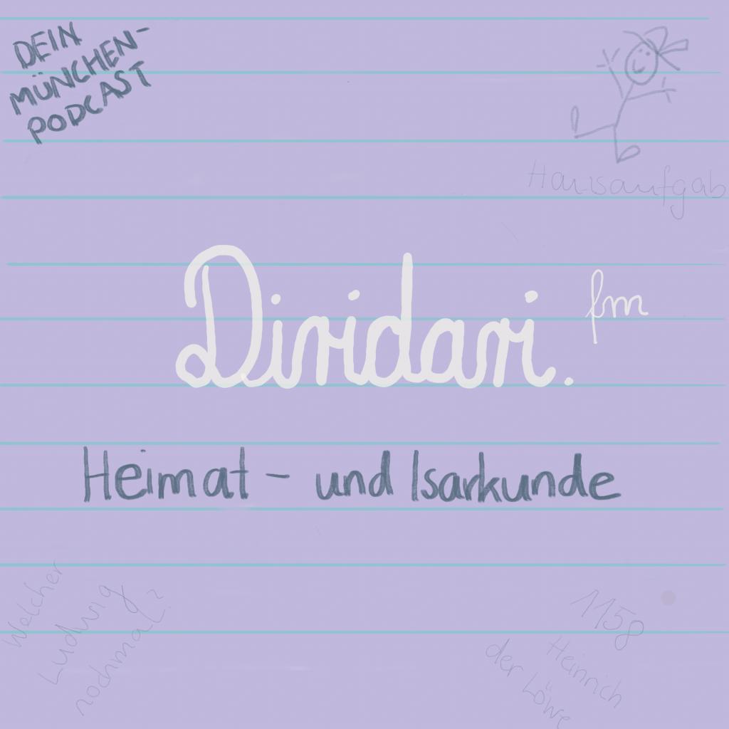 München Podcast Diridari Logo Diridari.fm Geschichte